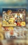 Sons of Gods -- The Mahabharata Retold by Aruna Sharan