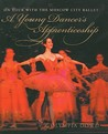 A Young Dancer's Apprenticeship by O. Dowd