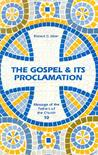 Gospel & Its Proclamation (Message of the Fathers of the Church, Vol 10