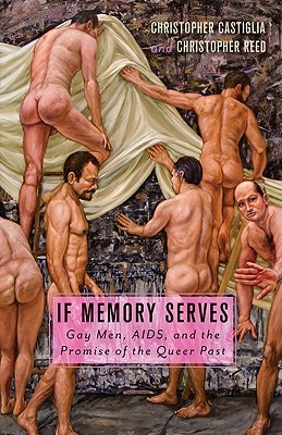 If Memory Serves by Christopher Castiglia