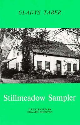 Stillmeadow Sampler by Gladys Taber