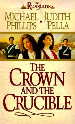 The Crown and the Crucible (The Russians, #1)