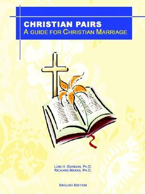 Christian Pairs: A Guide for Christian Marriage