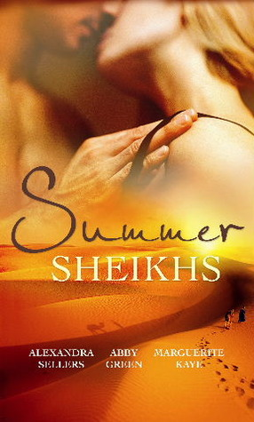 Summer Sheikhs: Sheikh's Betrayal / Breaking the Sheikh's Rules / Innocent in the Sheikh's Harem