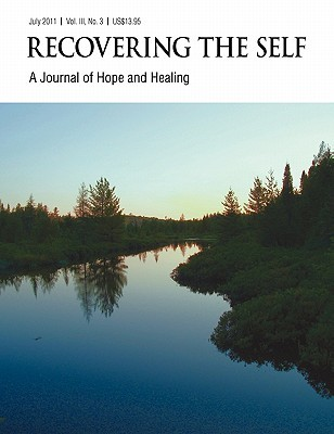 Recovering The Self: A Journal Of Hope And Healing (Vol. Iii, No. 3)    Focus On Health