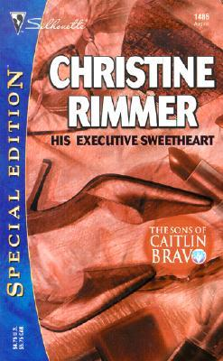 His Executive Sweetheart (Bravo Family, #10) (The Sons Of Caitlin Bravo, #1)