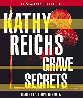 Grave Secrets (Temperance Brennan, #5)