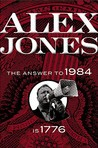 Alex Jones: The Answer to 1984 Is 1776