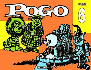 Pogo, Vol. 6 by Walt Kelly