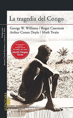 La Tragedia del Congo = The Tragedy of the Congo by George W. Williams