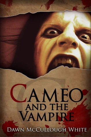 Cameo and the Vampire (Trilogy of Shadows, #3)