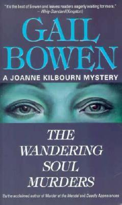 The Wandering Soul Murders by Gail Bowen