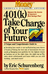 401(k)  Take Charge of Your Future