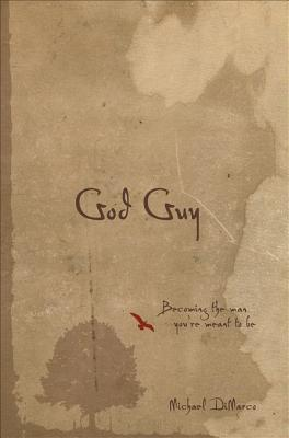 God Guy: Becoming the Man You're Meant to Be