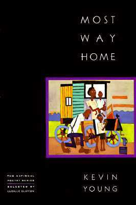 Most Way Home by Kevin Young