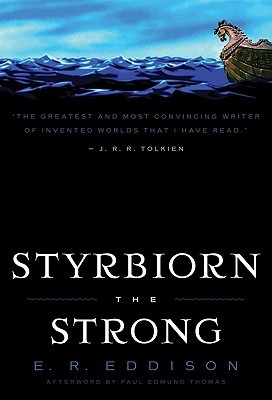 Styrbiorn the Strong by E.R. Eddison