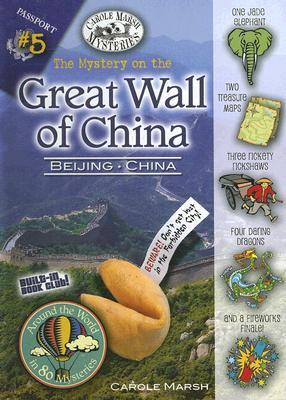 The Mystery on the Great Wall of China by Carole Marsh