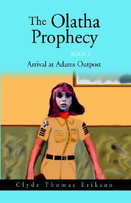 The Olatha Prophecy Book 2