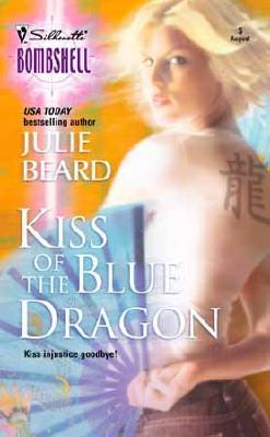 Kiss of the Blue Dragon by Julie Beard