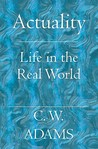 Actuality: Life in the Real World
