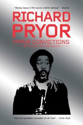 Pryor Convictions by Richard Pryor