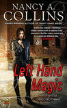 Left Hand Magic (Golgotham, #2)