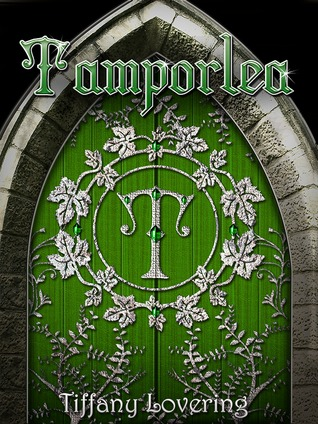 Tamporlea by Tiffany Lovering