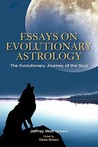 Essays on Evolutionary Astrology by Jeffrey Green