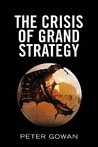 The Search for Order: Historical Reflections on the Crisis of Grand Strategies