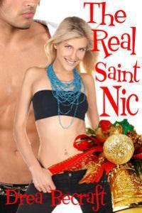 The Real Saint Nic by Drea Becraft