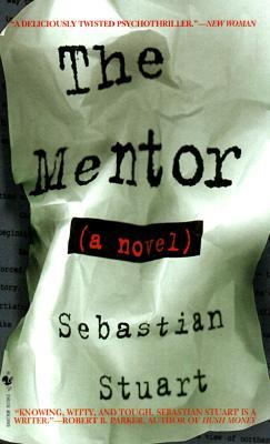 The Mentor by Sebastian Stuart