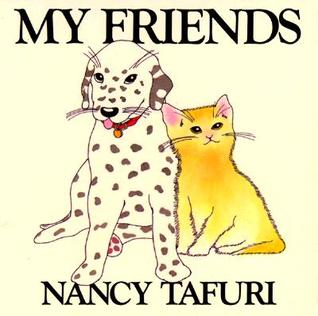 My Friends by Nancy Tafuri
