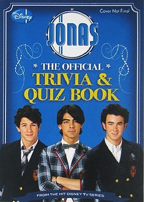 Jonas the Official Trivia & Quiz Book
