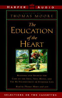 Education of the Heart (2 Cassettes), Vol. 2  by  Thomas  Moore
