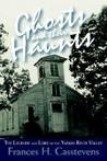 Ghosts and Their Haunts by Frances H. Casstevens