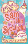 Star Makers: Sam in the Spotlight (Star Makers Club)