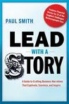 Lead with a Story by Paul                       ...