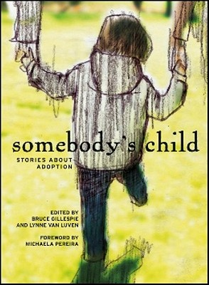 Somebody's Child by Bruce Gillespie