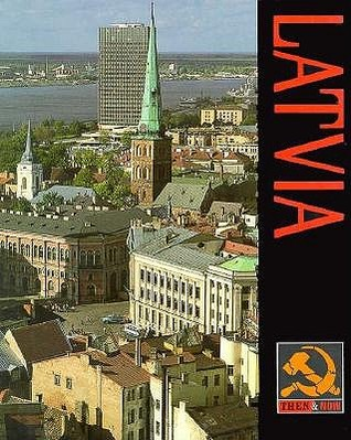 Latvia: Then and Now