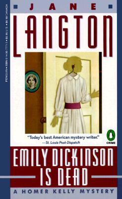 Emily Dickinson Is Dead (Homer Kelly Mystery #5)