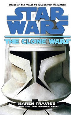 The Clone Wars by Karen Traviss