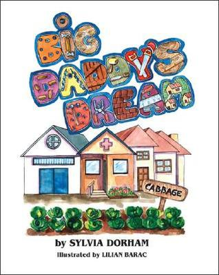 Big Daddy's Dream by Sylvia Dorham