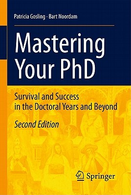 Mastering Your Phd by Patricia Gosling