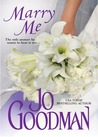 Marry Me by Jo Goodman