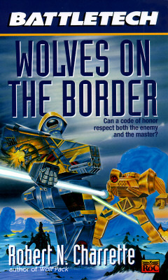 Wolves on the Border by Robert N. Charrette