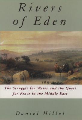 Rivers Of Eden: The Struggle For Water And The Quest For Peace In The Middle East