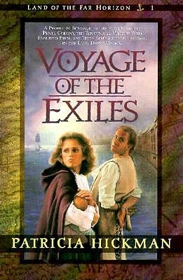 Voyage of the Exiles by Patricia Hickman