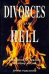 Divorces from Hell