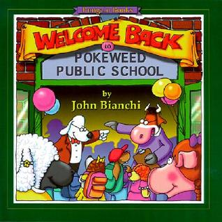 Welcome Back to Pokeweed Public School