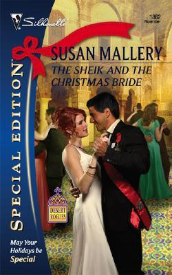 The Sheik and the Christmas Bride (Desert Rogues, #11) by Susan Mallery
